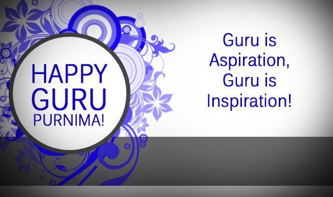 Guru Purnima Wishes Quotes In Hindi Marathi: Guru Purnima Greetings 2017 For Teachers In English